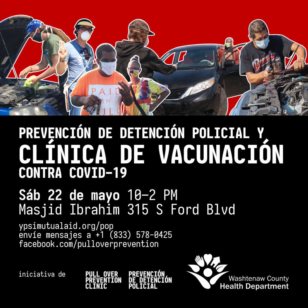 Imagen promocional de Prevención de detención policial y clínica de vacunación contra COVID-19, en mayo de 2021