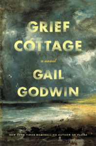Book cover for Grief Cottage by Gail Godwin.