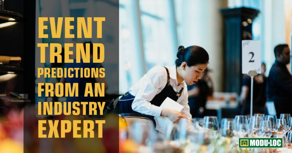 Event Trend Predictions from an Industry Expert: As Seen On moduloc.ca