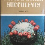 Cacti and Other Succulent Plants. The Illustrated Reference on, Vol. 5
