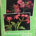Adenium and Pachypodium Handbook, The