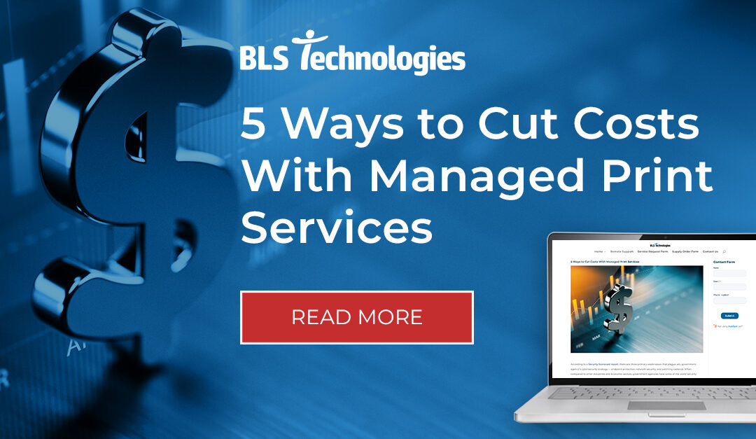 5 Ways to Cut Costs With Managed Print Services
