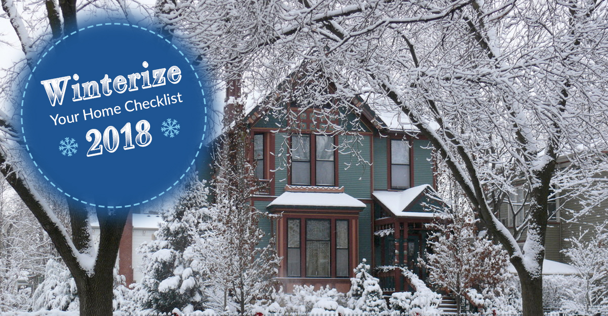 Winterize Your Home Checklist 2018