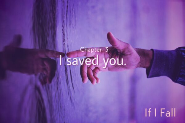 Fiction, Chapter- 3 | I saved you. by thecaffables a short story blog