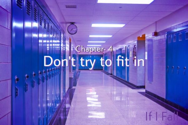 short fiction story, Chapter- 4. don't try to fit in, on a short story blog the caffables.