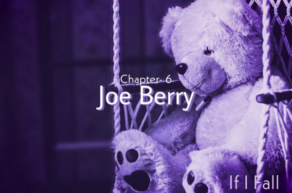 Fiction tale. Chapter- 6, joe berry, by the caffables a short story blog