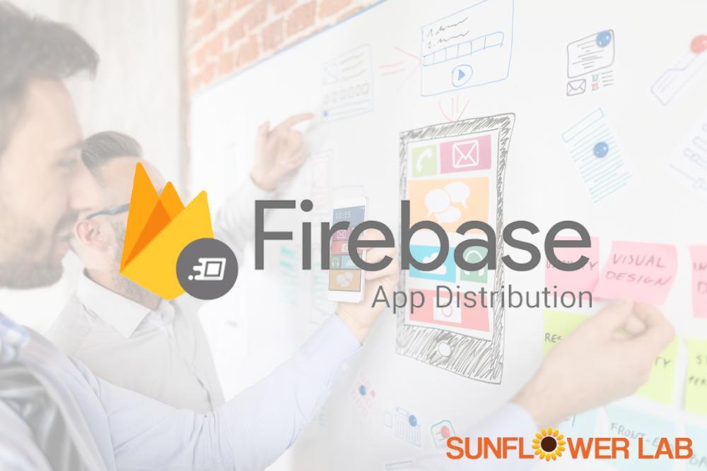 firebase app distribution sunflower lab (1)