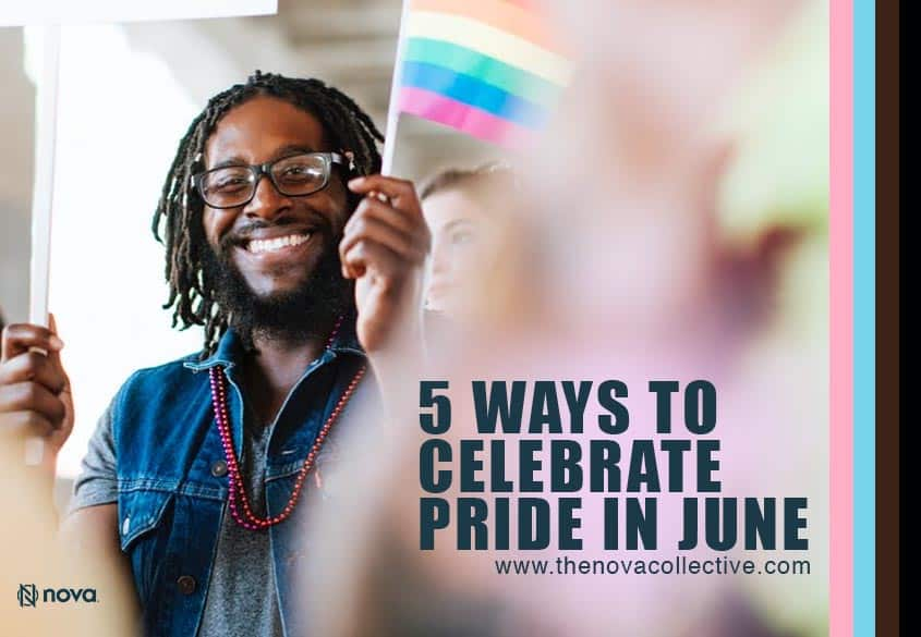 Beyond the Rainbow:  Five Ways to Celebrate Pride in June