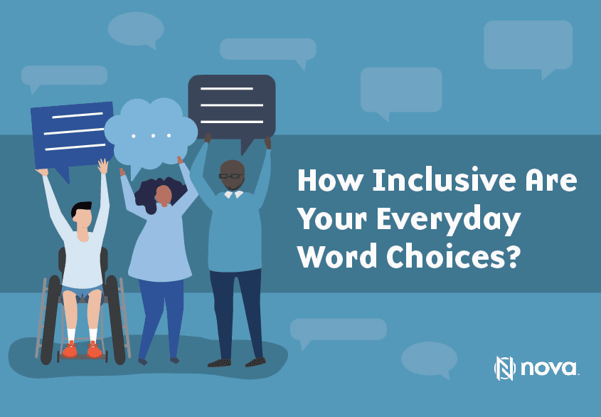 How Inclusive Are Your Everyday Word Choices?