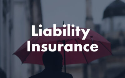 Insurance Tip #4 During COVID-19 Pandemic: Liability Insurance
