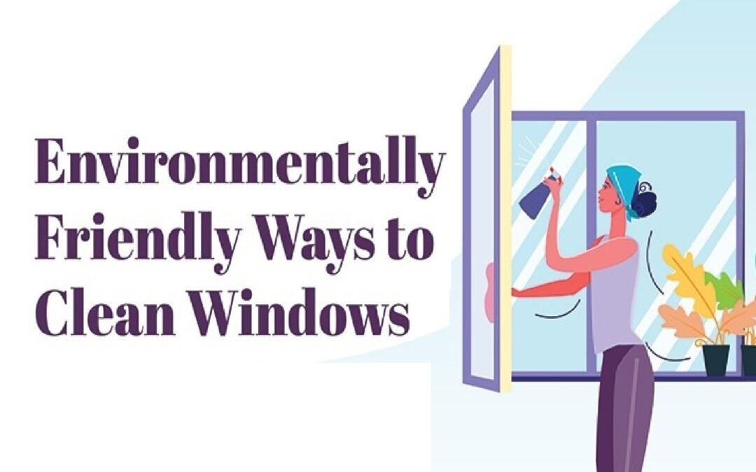 How to Clean Windows Environmentally! (Infographic)