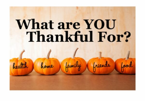 There is Always Something to be Thankful for…