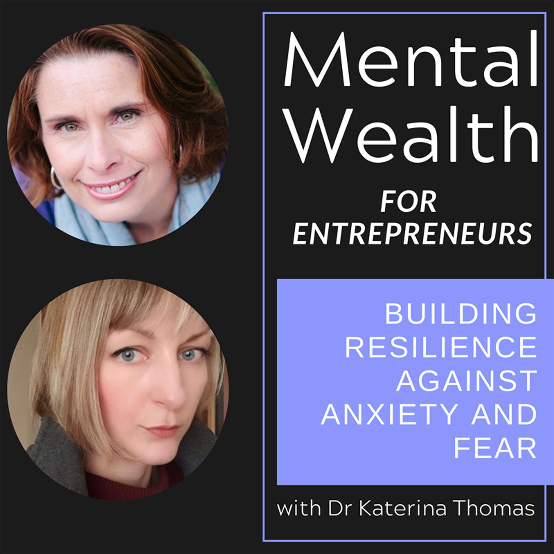 Dr. Tornatore on Mental Wealth for Entrepreneurs