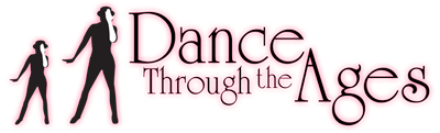 DANCE THROUGH THE AGES