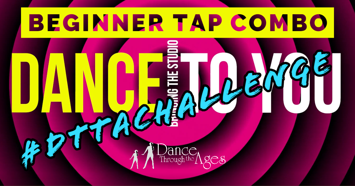 Bringing The Studio To You! – Beginning Tap Combo
