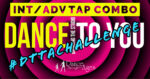 Bringing The Studio To You! – Int/Adv Tap Combo