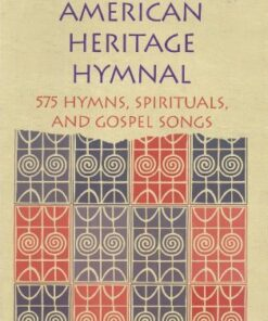 african-american-heritage-hymnal-575-hymns-spirituals-and-gospel-songs