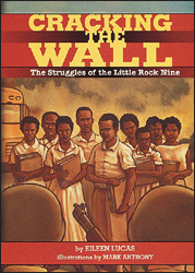 cracking-the-wall-struggles-of-the-little-rock-nine