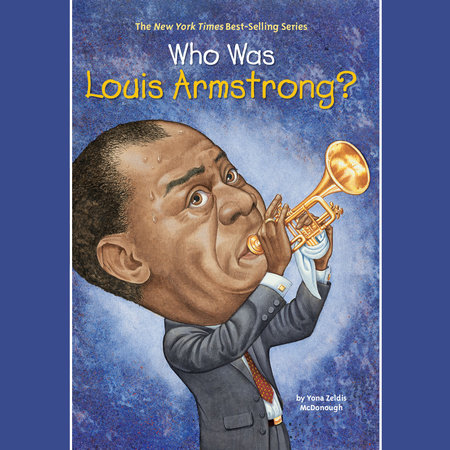 who-was-louis-armstrong