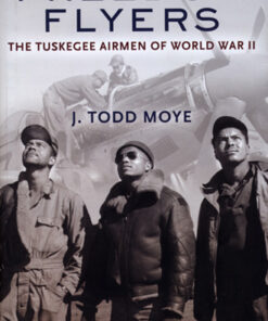 Freedom-Flyers-The-Tuskegee-Airmen-of-World-War-II