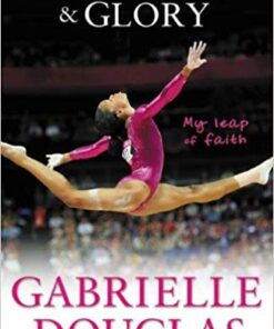 grace-gold-and-glory-my-leap-of-faith-the-gabrielle-douglas-story