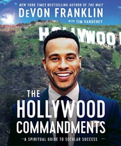 the-hollywood-commandments-a-spiritual-guide-to-secular-success