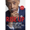 Rise Up Confronting a Country at the Crossroads
