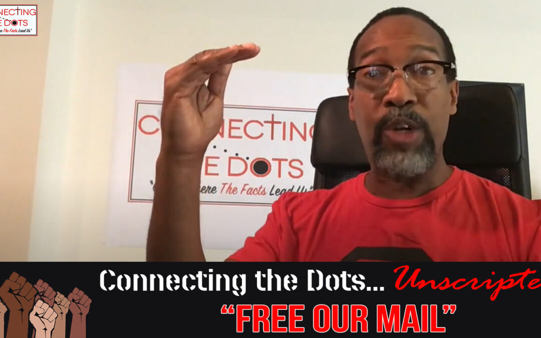 Unscripted – Free Our Mail