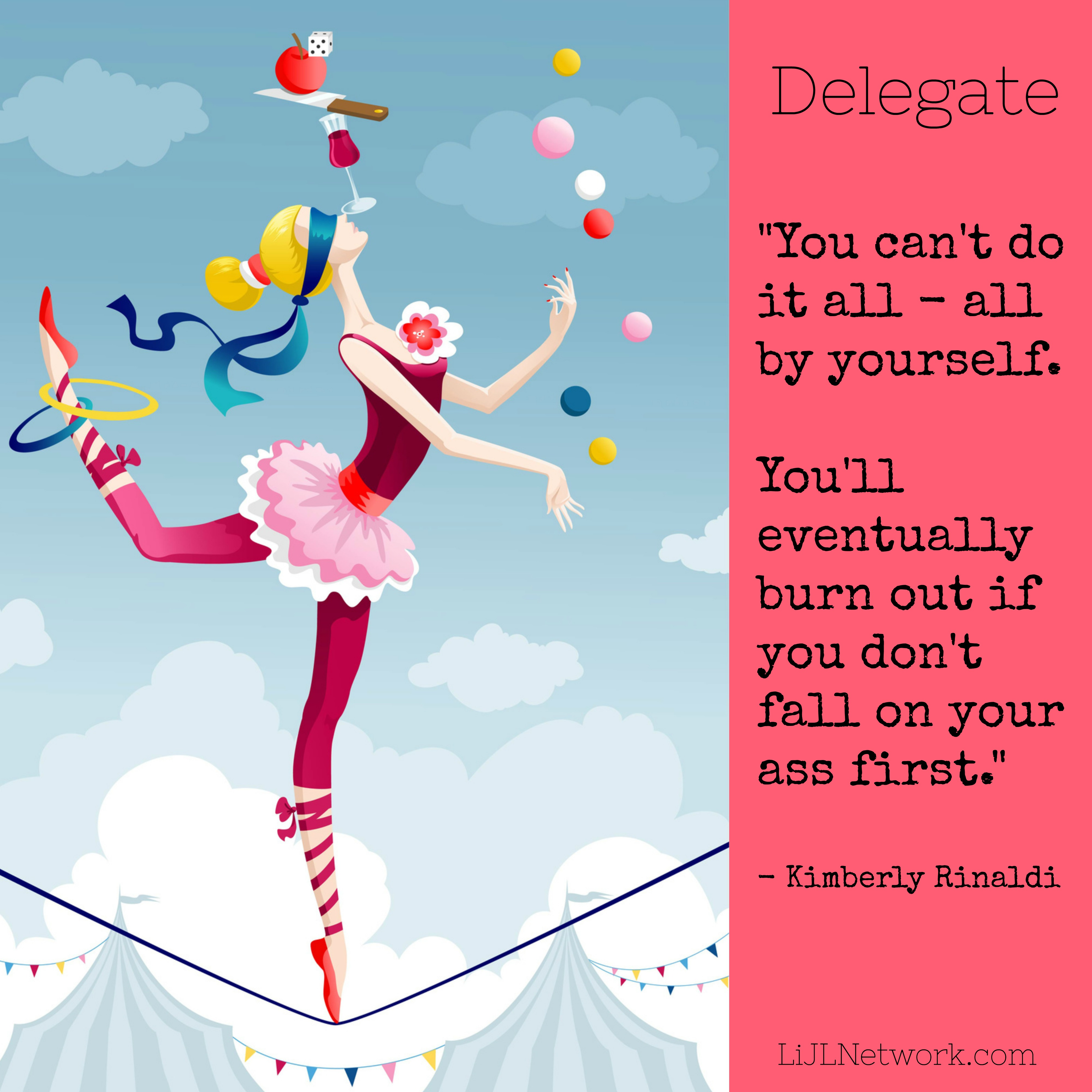 learn to delegate, lessons in joyful living, business success, kimberly rinaldi