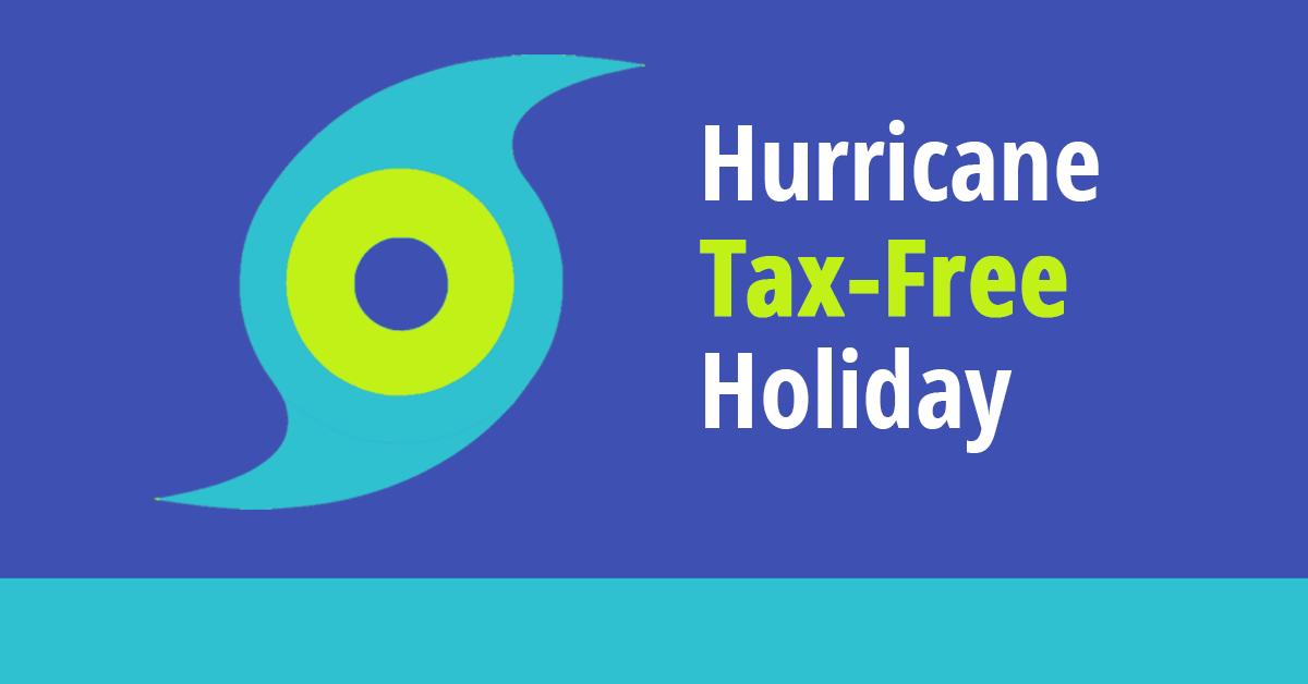 Hurricane Tax-Free Holiday Underway