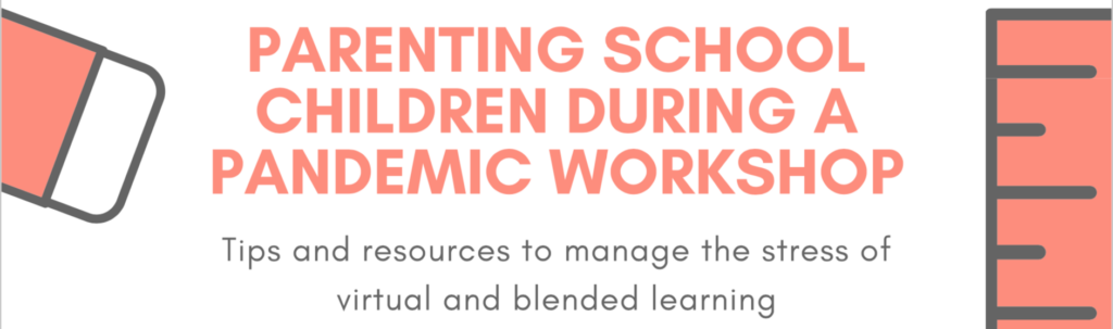Parenting School Children During a Pandemic Workshop banner