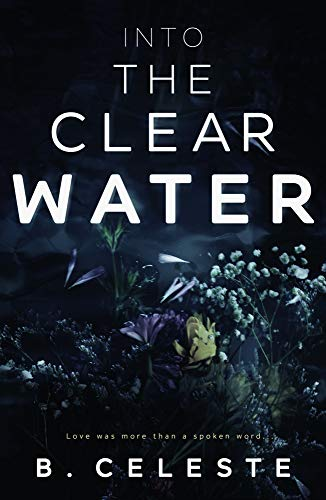 Into The Clear Water Book Cover