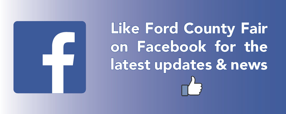 Like Ford County Fair on Facebook for the latest updates and news