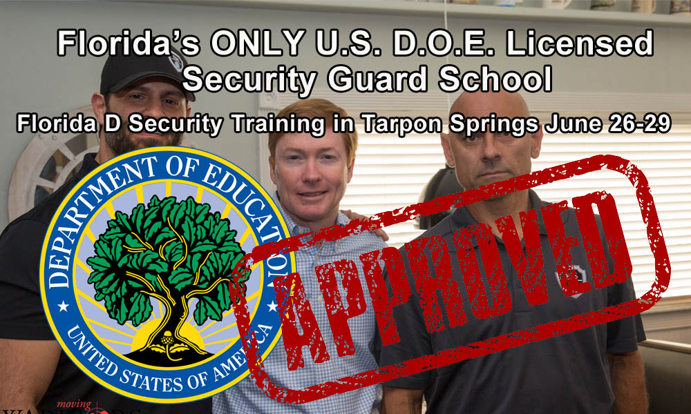 Florida D Security Training in Tarpon Springs June 26-29