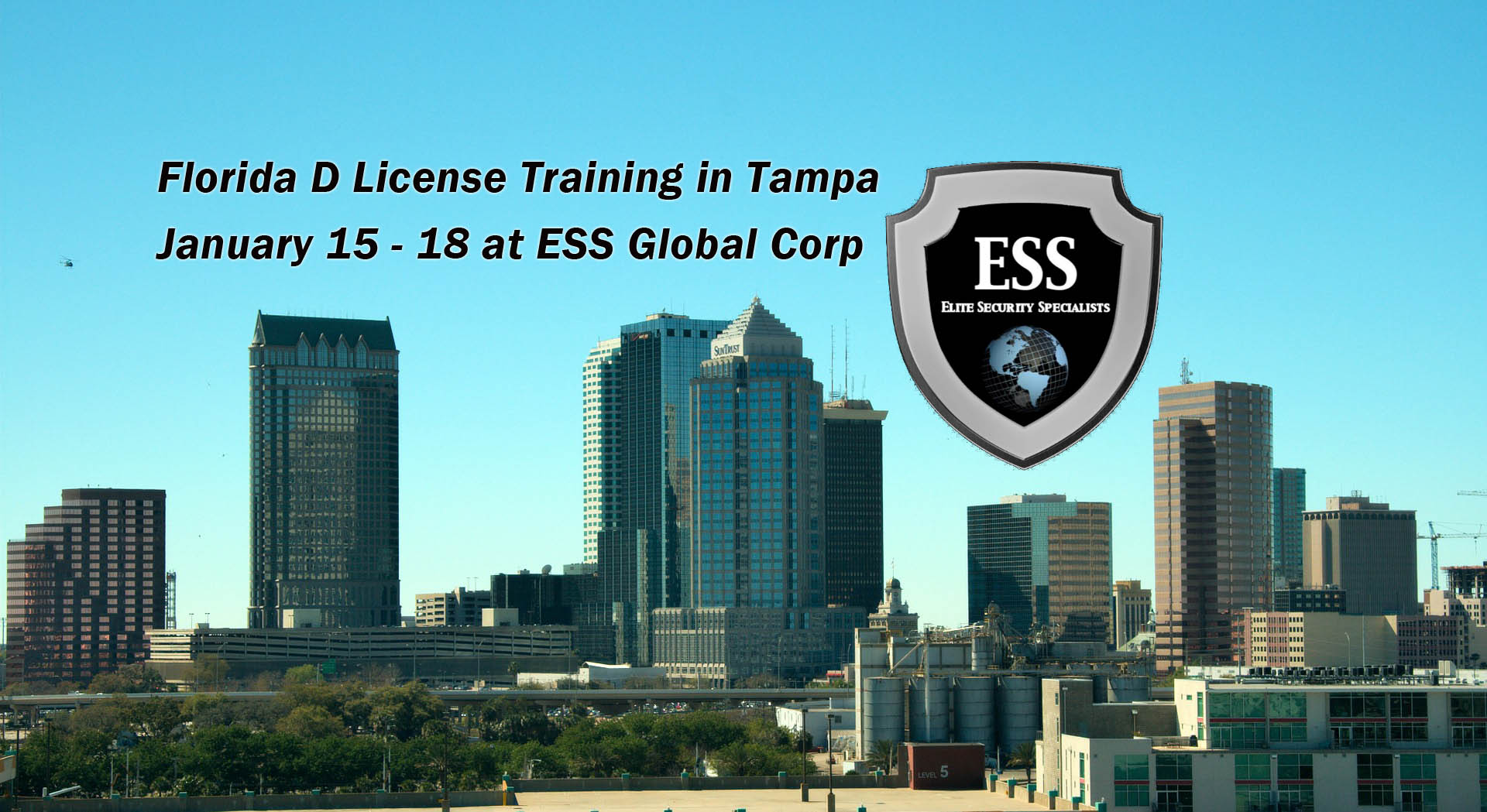 Florida D License Class in Tampa January 15 -18 at ESS Global