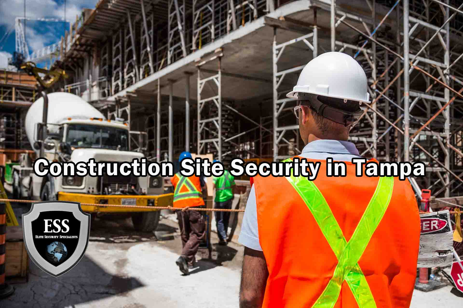 Construction Site Security in Tampa