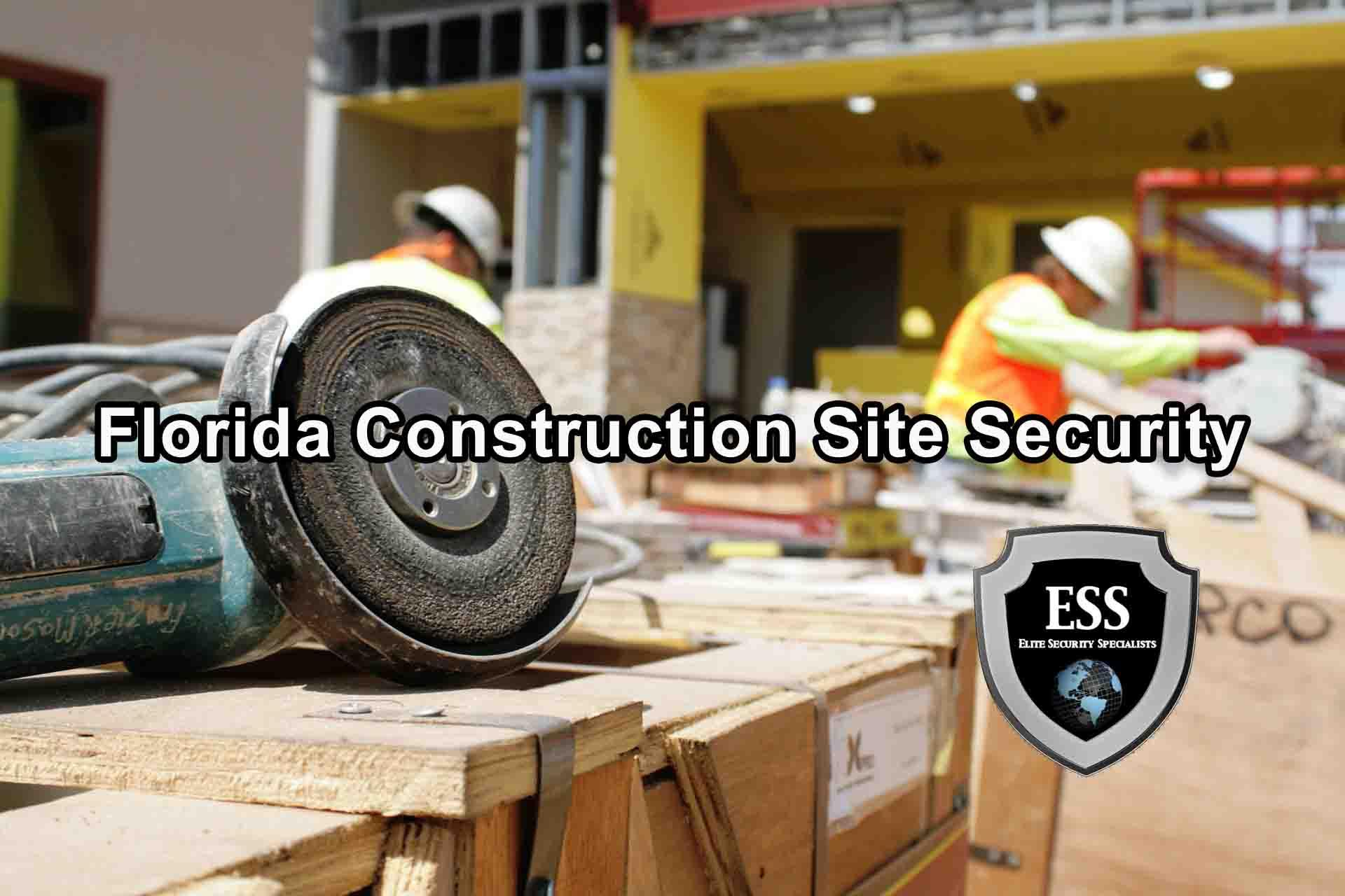 Florida Construction Site Security