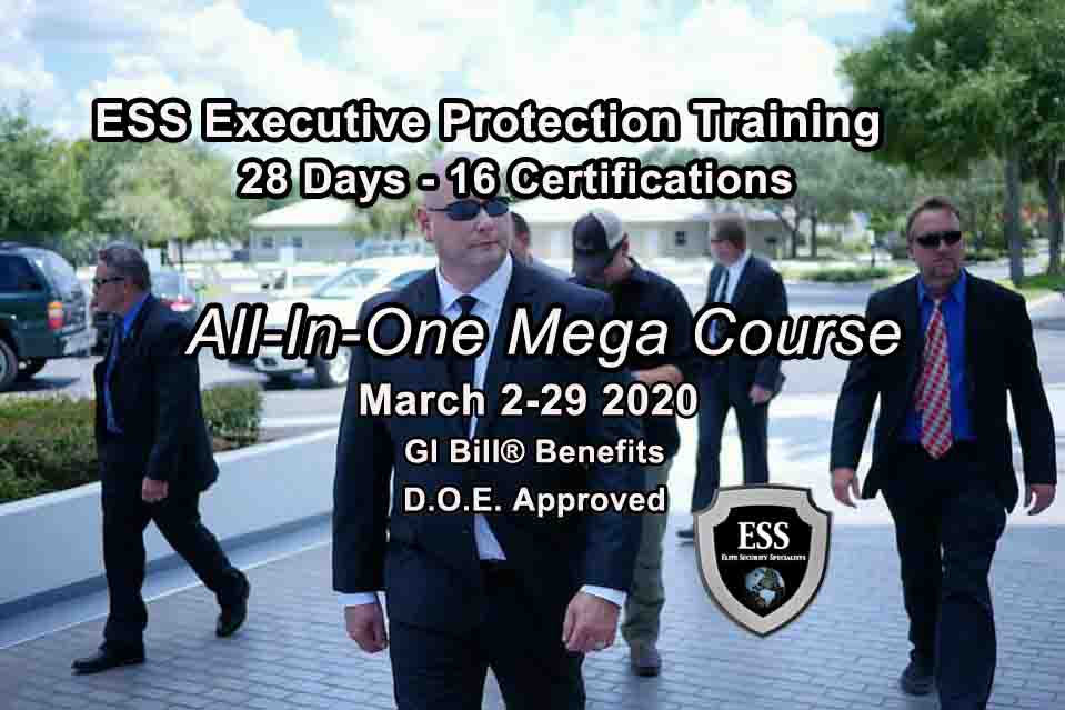 Executive Protection Training - Now Accepting Veteran Benefits MARCH