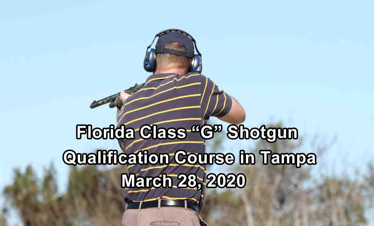 Florida Class G Shotgun Training in Tampa MARCH