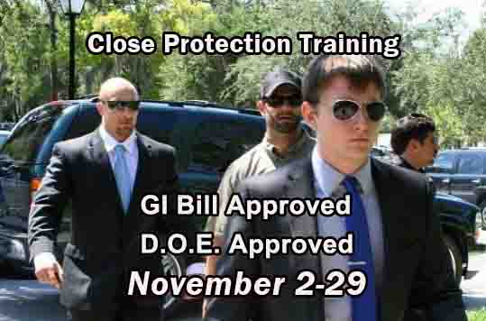 GI Bill Approved Executive Protection Training - NOVEMBER 2020