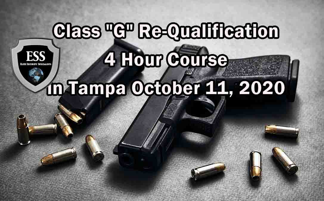 Class G Re-Qualification 4 Hour Course in Tampa OCTOBER 2020