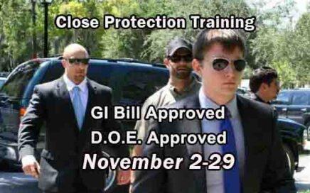 GI Bill Approved Close Protection Training - NOVEMBER 2020