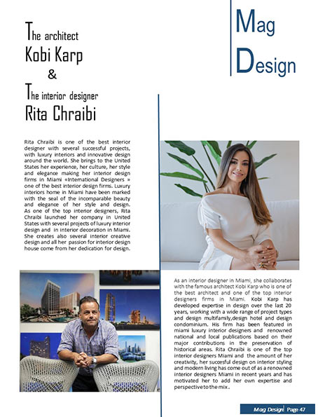 The architect Kobi Karp & the interior designer Rita Chraibi