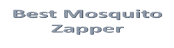 Best Mosquito Zappers