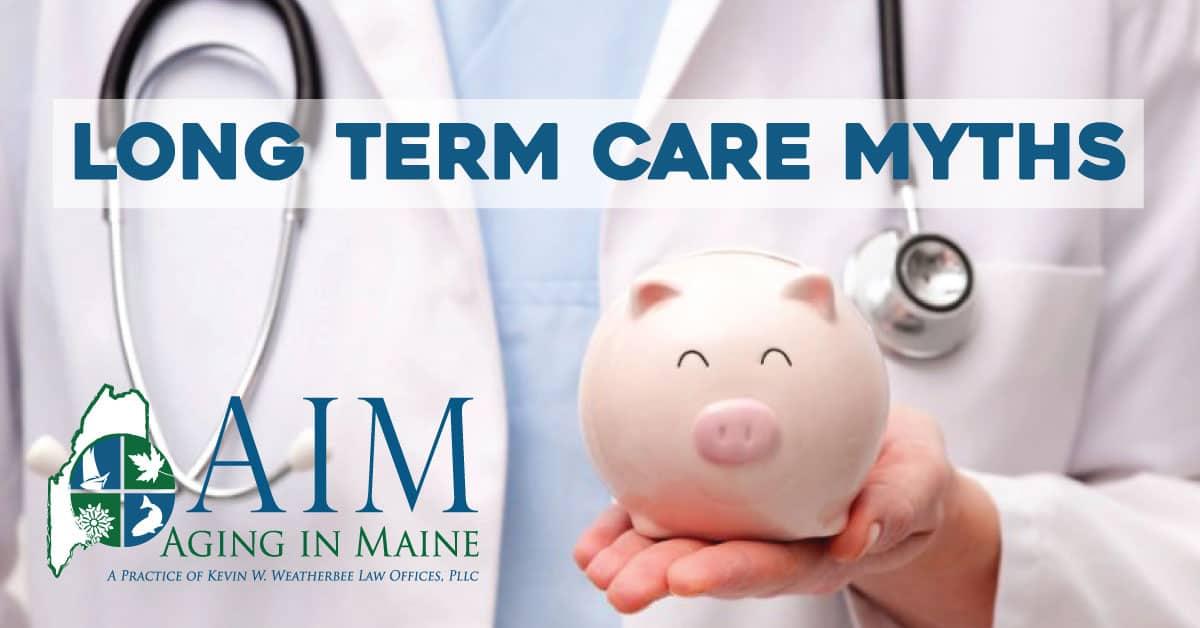 lomg term care myths