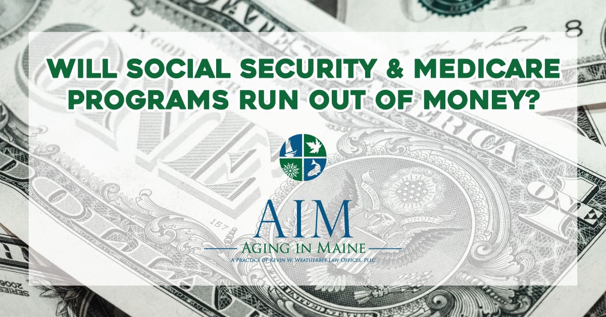 Will Social Security and Medicare Programs Run Out of Money?