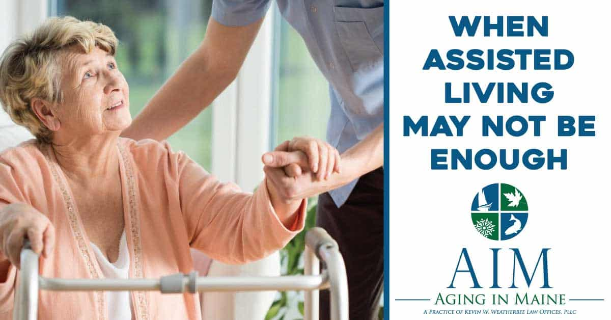 When Assisted Living May Not Be Enough