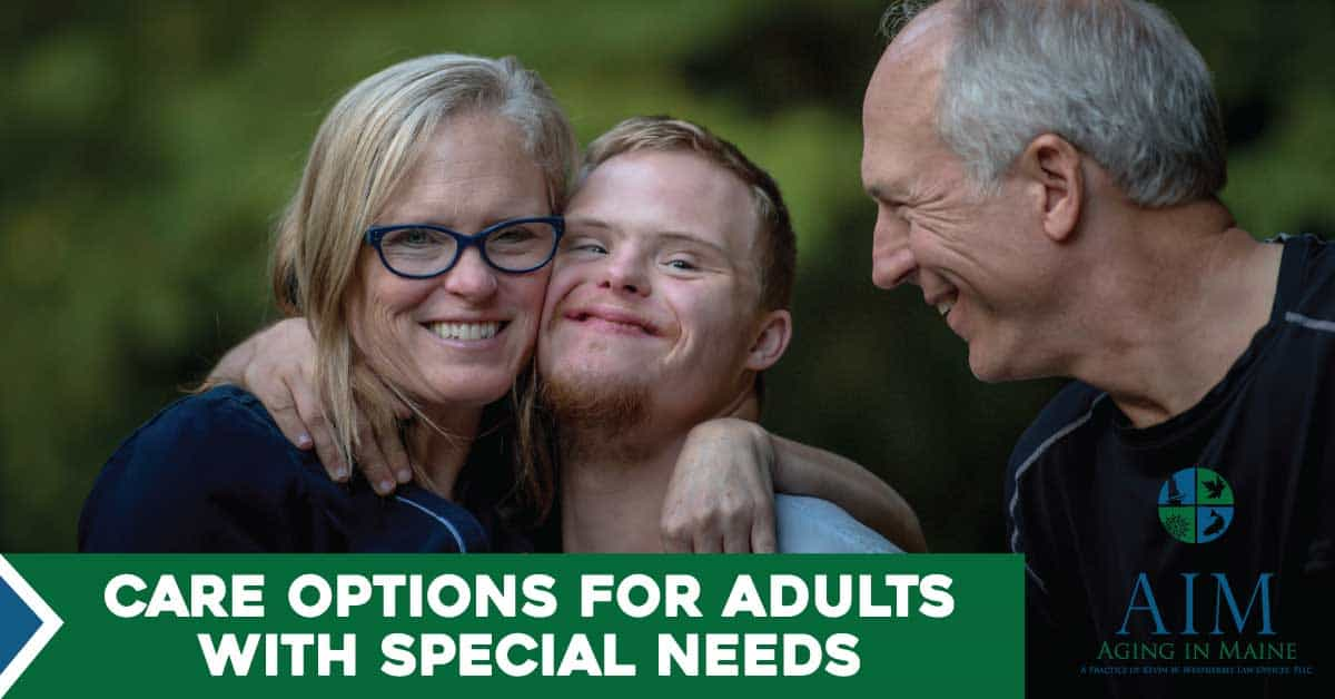 Care Options for Adults with Special Needs