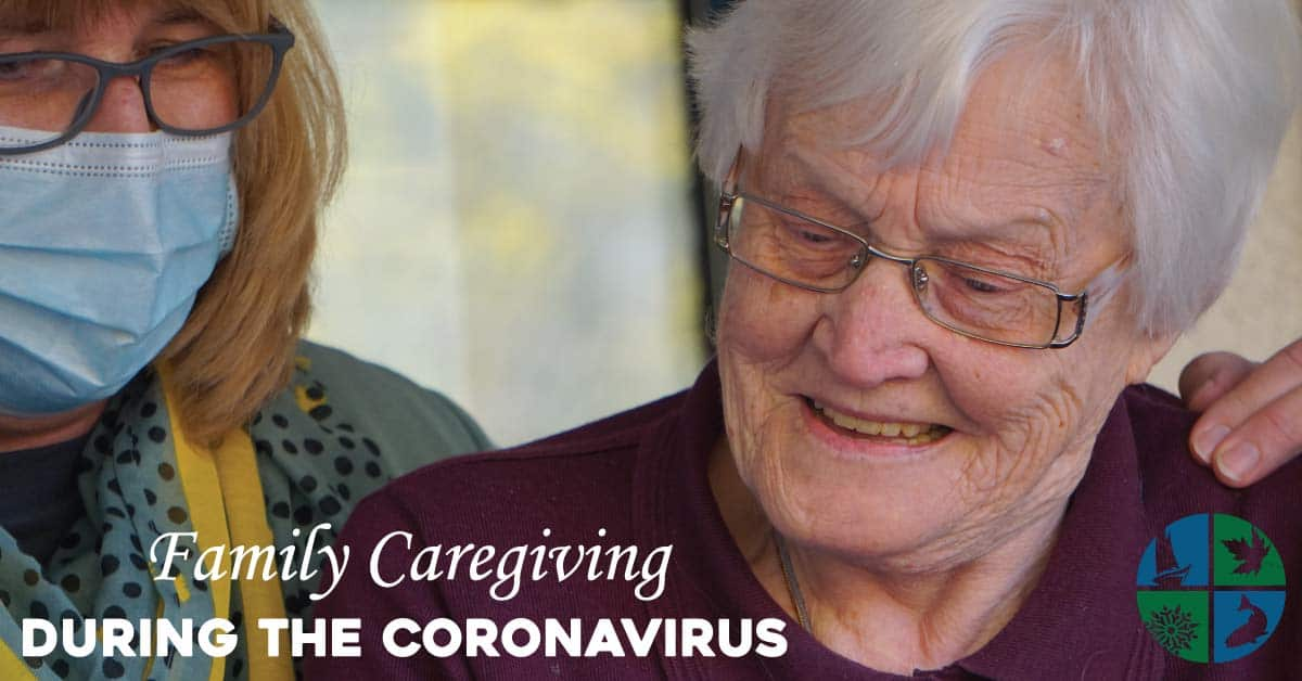 Family Caregiving During the Coronavirus
