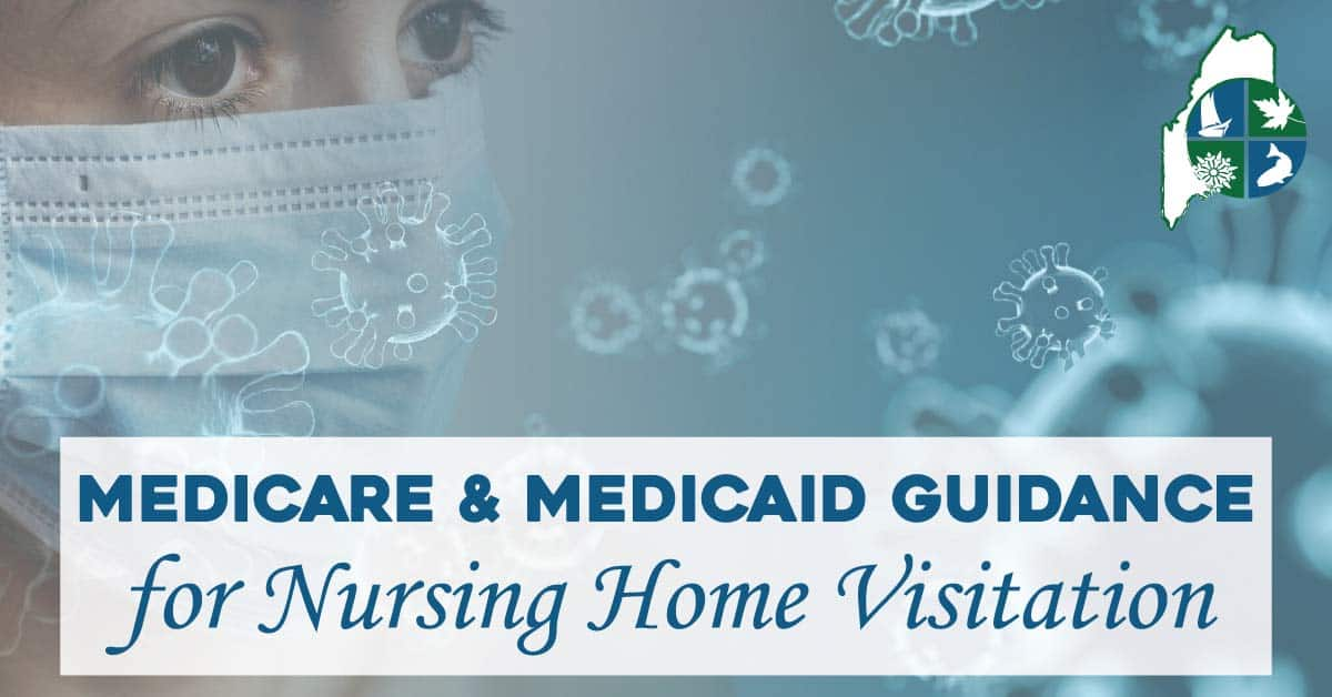 Mediciad guidelines for nursing home visits